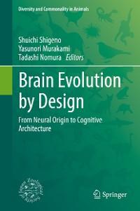 Cover Brain Evolution by Design