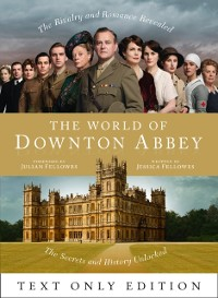 Cover World of Downton Abbey Text Only