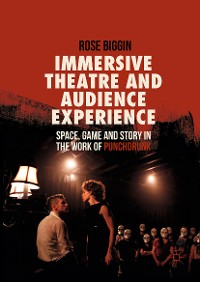 Cover Immersive Theatre and Audience Experience