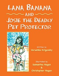 Cover Lana Banana and Josie the Deadly Pet Protector