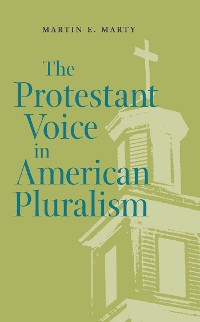 Cover The Protestant Voice in American Pluralism