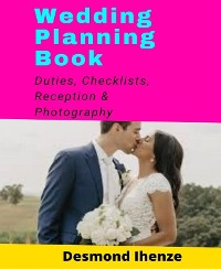 Cover Wedding Planning Book: Duties, Checklists, Reception & Photography