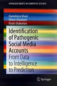 Cover Identification of Pathogenic Social Media Accounts