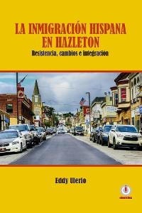 Cover La inmigración hispana en Hazleton