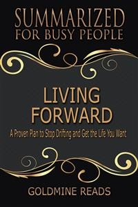 Cover Living Forward - Summarized for Busy People