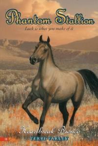 Cover Phantom Stallion #13: Heartbreak Bronco