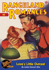 Cover Rangeland Romances #6 Love's Little Outc