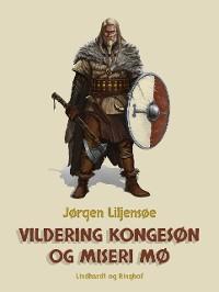 Cover Vildering Kongesøn og Miseri Mø