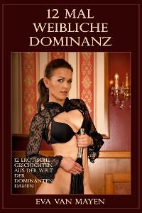 Cover 12 mal weibliche Dominanz