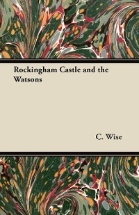 Cover Rockingham Castle and the Watsons