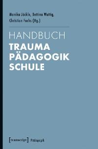 Cover Handbuch Trauma - Pädagogik - Schule