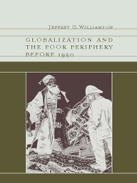 Cover Globalization and the Poor Periphery before 1950