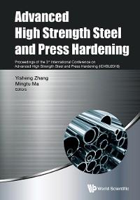Cover Advanced High Strength Steel And Press Hardening - Proceedings Of The 3rd International Conference On Advanced High Strength Steel And Press Hardening (Ichsu2016)