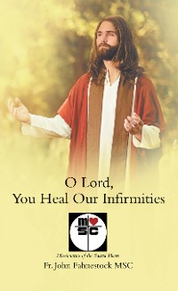 Cover O Lord, You Heal Our Infirmities