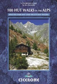 Cover 100 Hut Walks in the Alps