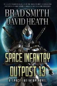 Cover Space Infantry Outpost 13