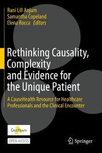 Cover Rethinking Causality, Complexity and Evidence for the Unique Patient