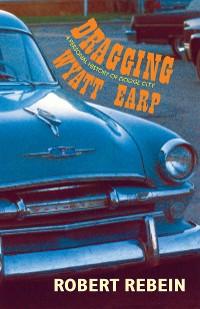 Cover Dragging Wyatt Earp