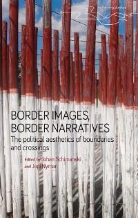 Cover Border images, border narratives