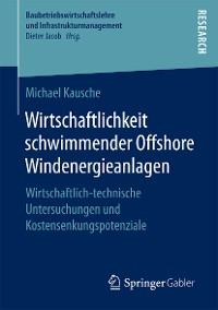 Cover Wirtschaftlichkeit schwimmender Offshore Windenergieanlagen