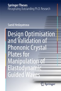 Cover Design Optimisation and Validation of Phononic Crystal Plates for Manipulation of Elastodynamic Guided Waves