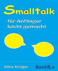 Cover Smalltalk für Anfänger leicht gemacht