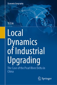 Cover Local Dynamics of Industrial Upgrading