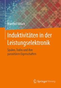 Cover Induktivitäten in der Leistungselektronik