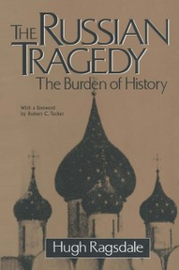 Cover Russian Tragedy: The Burden of History