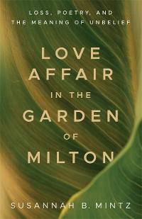 Cover Love Affair in the Garden of Milton