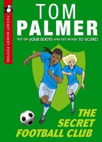 Cover Secret Football Club (Pocket Money Puffin)