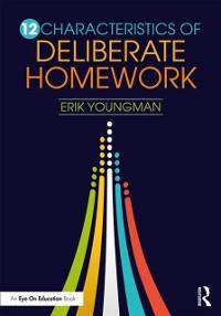 Cover 12 Characteristics of Deliberate Homework