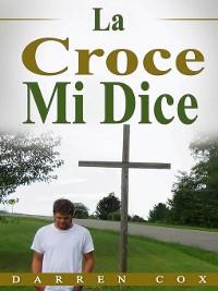 Cover La Croce Mi Dice
