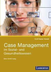 Cover Case Management im Sozial- und Gesundheitswesen