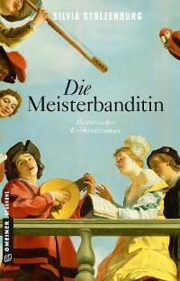 Cover Die Meisterbanditin
