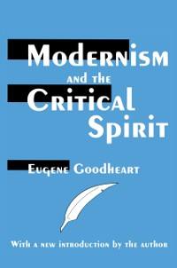 Cover Modernism and the Critical Spirit