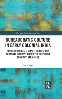 Cover Bureaucratic Culture in Early Colonial India