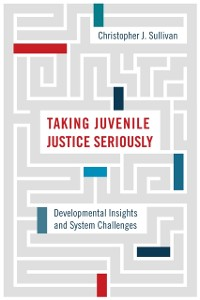 Cover Taking Juvenile Justice Seriously