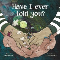 Cover Have I Ever Told You?
