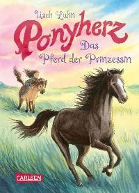 Cover Ponyherz 4: Das Pferd der Prinzessin