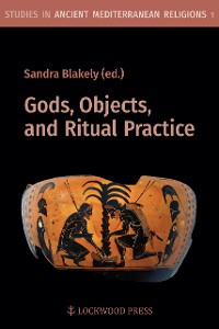 Cover Gods, Objects, and Ritual Practice