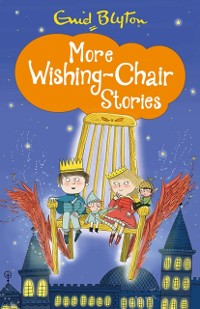 Cover More Wishing-Chair Stories
