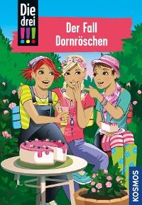 Cover Die drei !!!, 61, Der Fall Dornröschen (drei Ausrufezeichen)