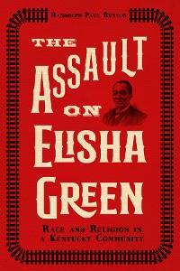 Cover The Assault on Elisha Green