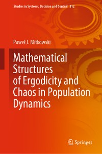 Cover Mathematical Structures of Ergodicity and Chaos in Population Dynamics