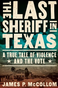 Cover The Last Sheriff in Texas