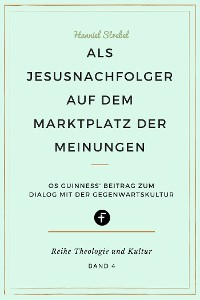 Cover Als Jesusnachfolger auf dem Marktplatz der Meinungen