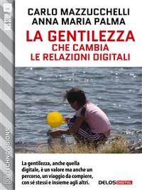 Cover La gentilezza che cambia le relazioni digitali