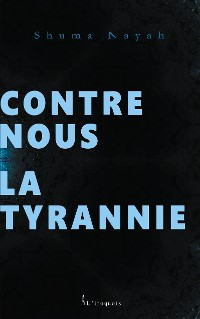 Cover Contre nous la tyrannie