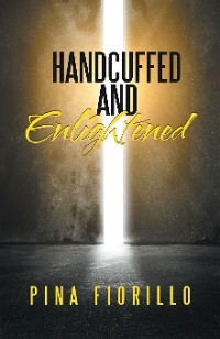 Cover Handcuffed and Enlightened